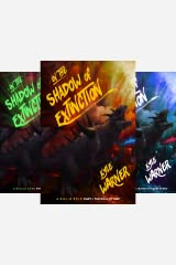 In the Shadow of Extinction (3 Book Series) Kindle Edition