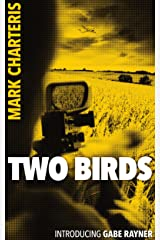 Two Birds (Gabe Rayner Book 0) Kindle Edition