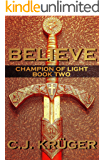 Believe (Champion of Light Trilogy Book 2)