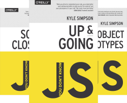 You Don't Know Js (6 Book Series) by  Kyle Simpson