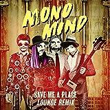 Save Me a Place (Lounge Remix)