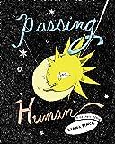 Passing for Human: A Graphic Memoir
