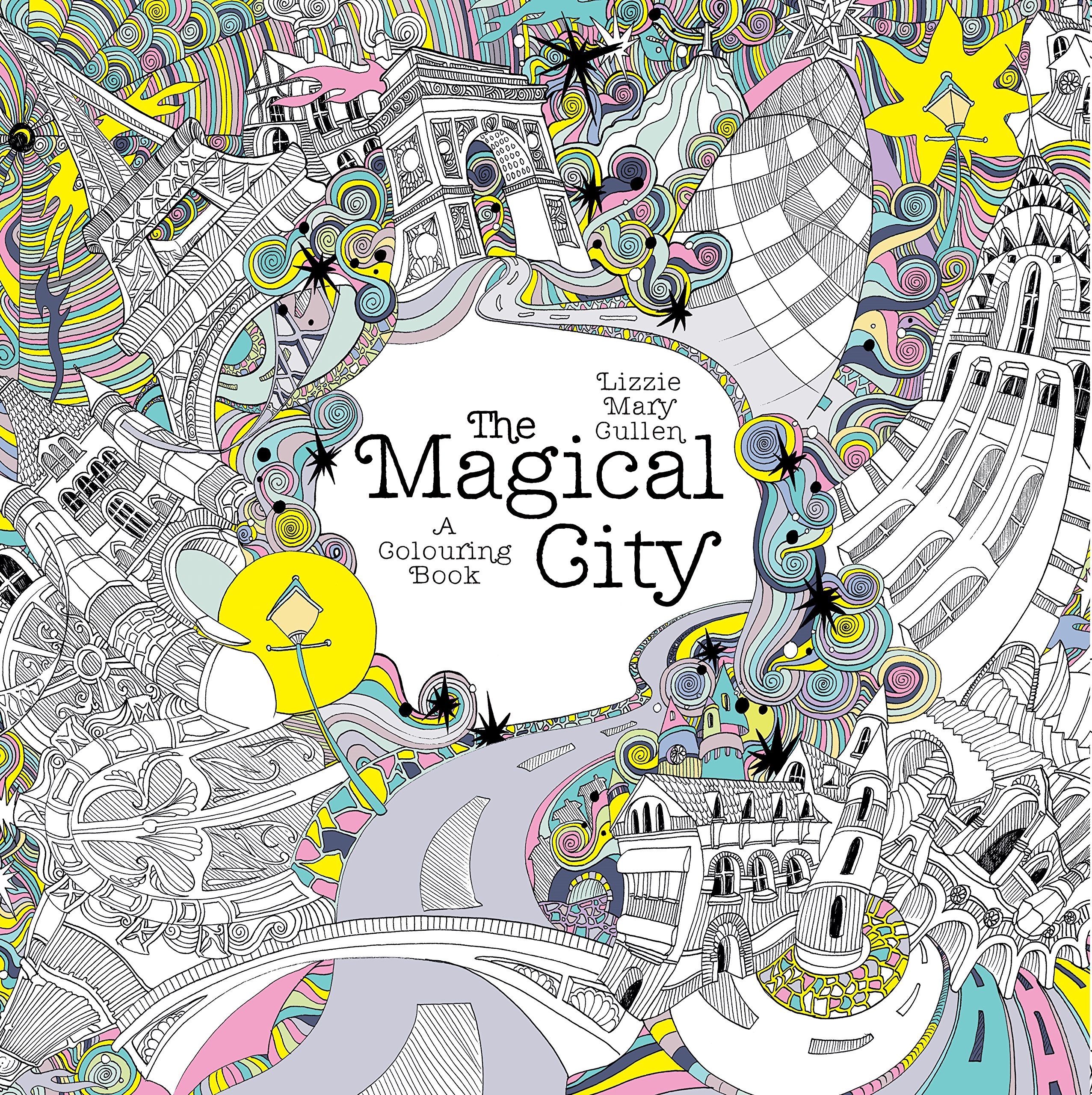 The Magical City: A Colouring Book (Magical Colouring Books)
