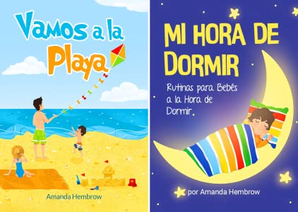 Vamos A La Playa Going To The Beach Kids Spanish Books Libros Para Bebes En Espanol A Children S Book About A Boy Going To The Beach Preschool Baby