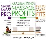 Maximizing Massage Profits (3 Book Series)