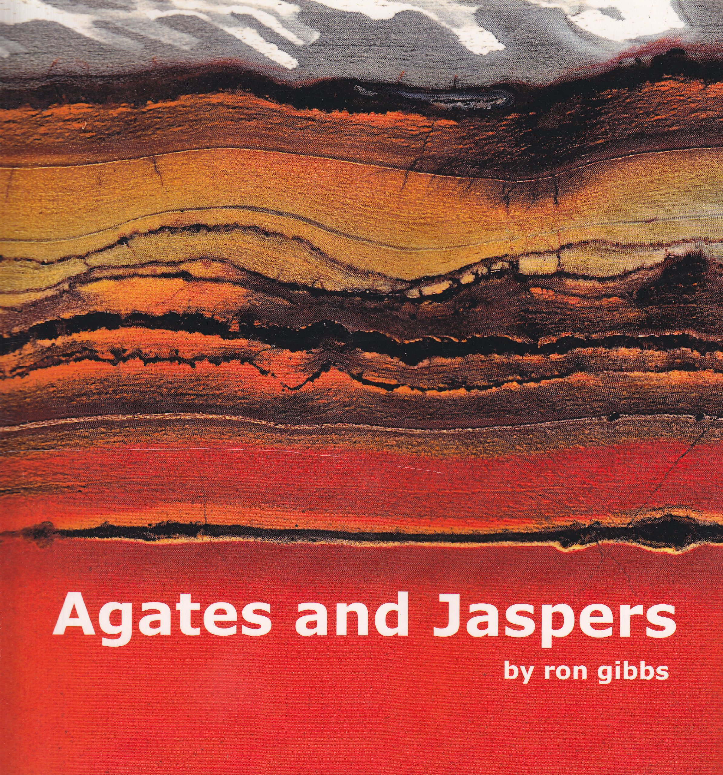Agates and Jaspers Paperback – 2009
