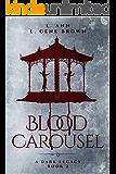 Blood Carousel (A Dark Legacy Book 2)