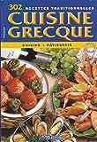 302 recettes traditionnelles cuisine grecque cuisine pâtisserie