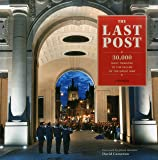 The Last Post: 30,000 Daily Tributes to the Fallen of the Great War