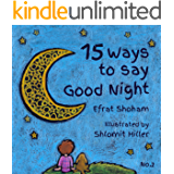 15 Ways to say Good Night - Volume 2 (free gift, children book, bed time picture book, phrase book) (15 Ways to say Good Night - 2)