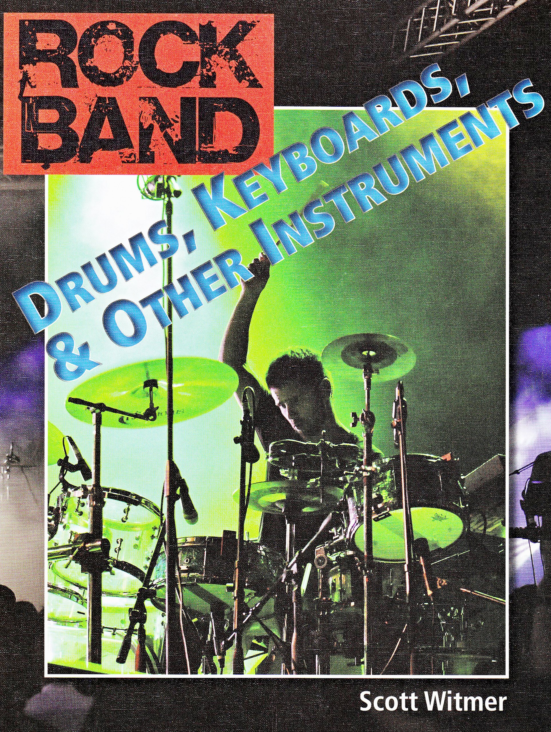 Drums, Keyboards, and Other Instruments (Rock Band) PDF