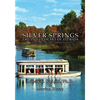 Silver Springs: The Liquid Heart of Florida