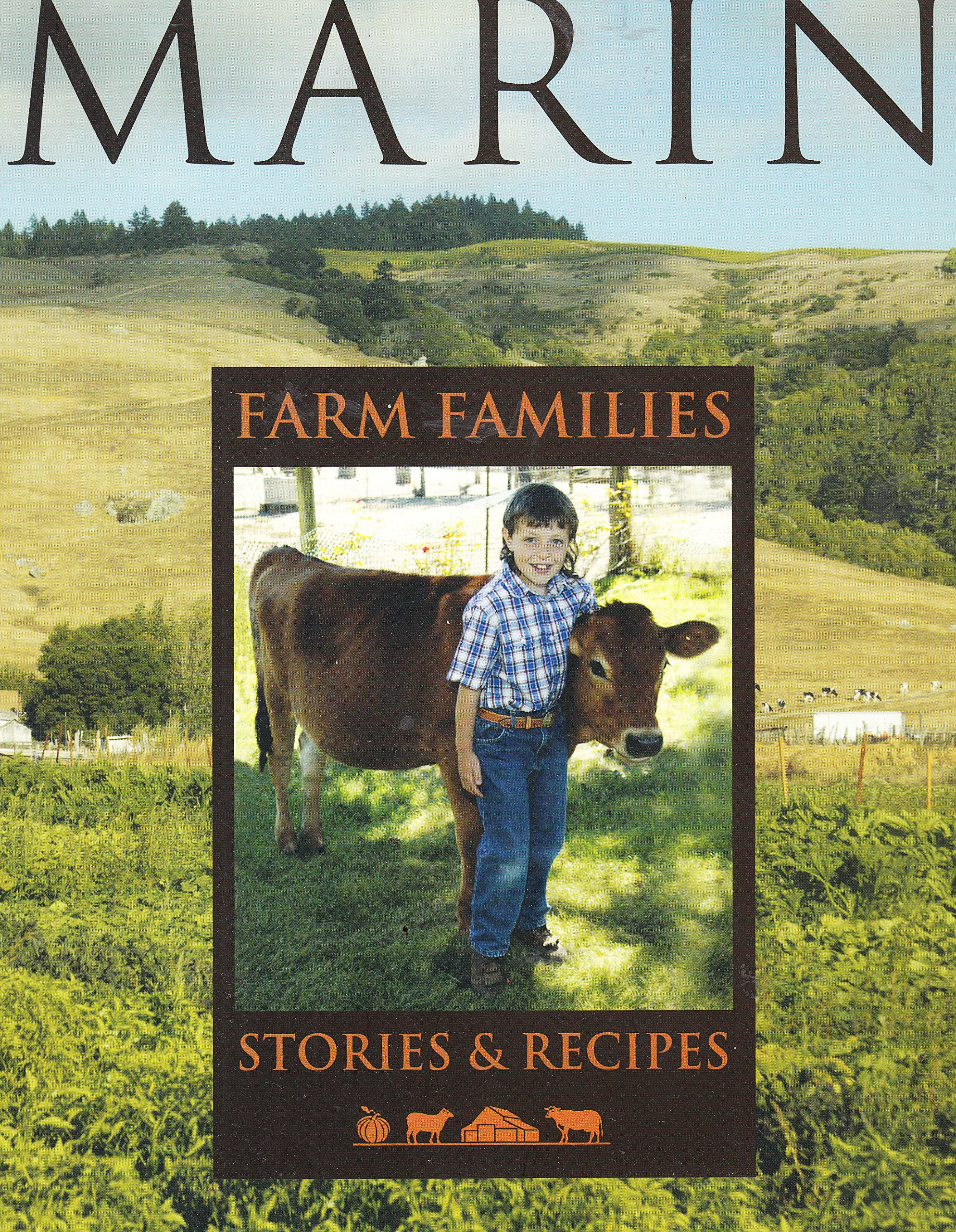 Download MARIN - Farm Familes - Stories and Recipes pdf epub