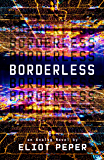 Borderless (An Analog Novel Book 2) (English Edition)