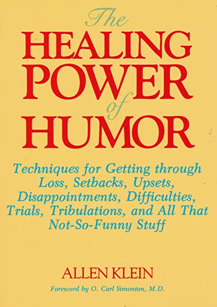 The Courage to Laugh: Humor, Hope, and Healing in the Face of Death