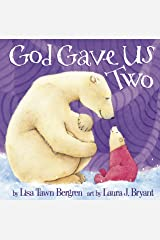 God Gave Us Two Hardcover