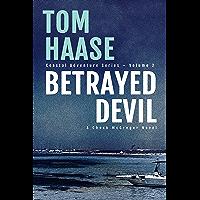 Betrayed Devil (Coastal Adventure Series Book 2) (English Edition)