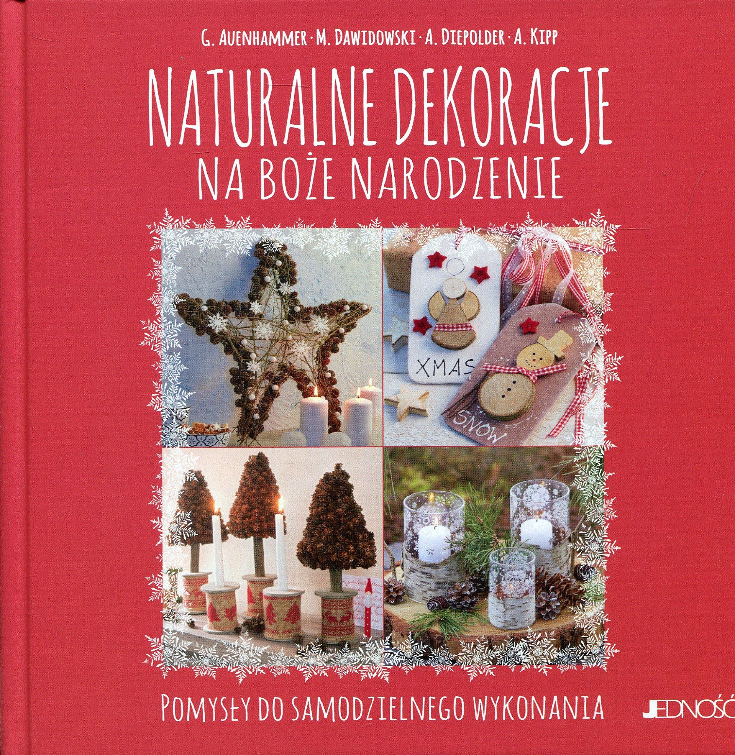Naturalne Dekoracje Na Boze Narodzenie 9788379715107