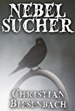 Nebelsucher (German Edition)