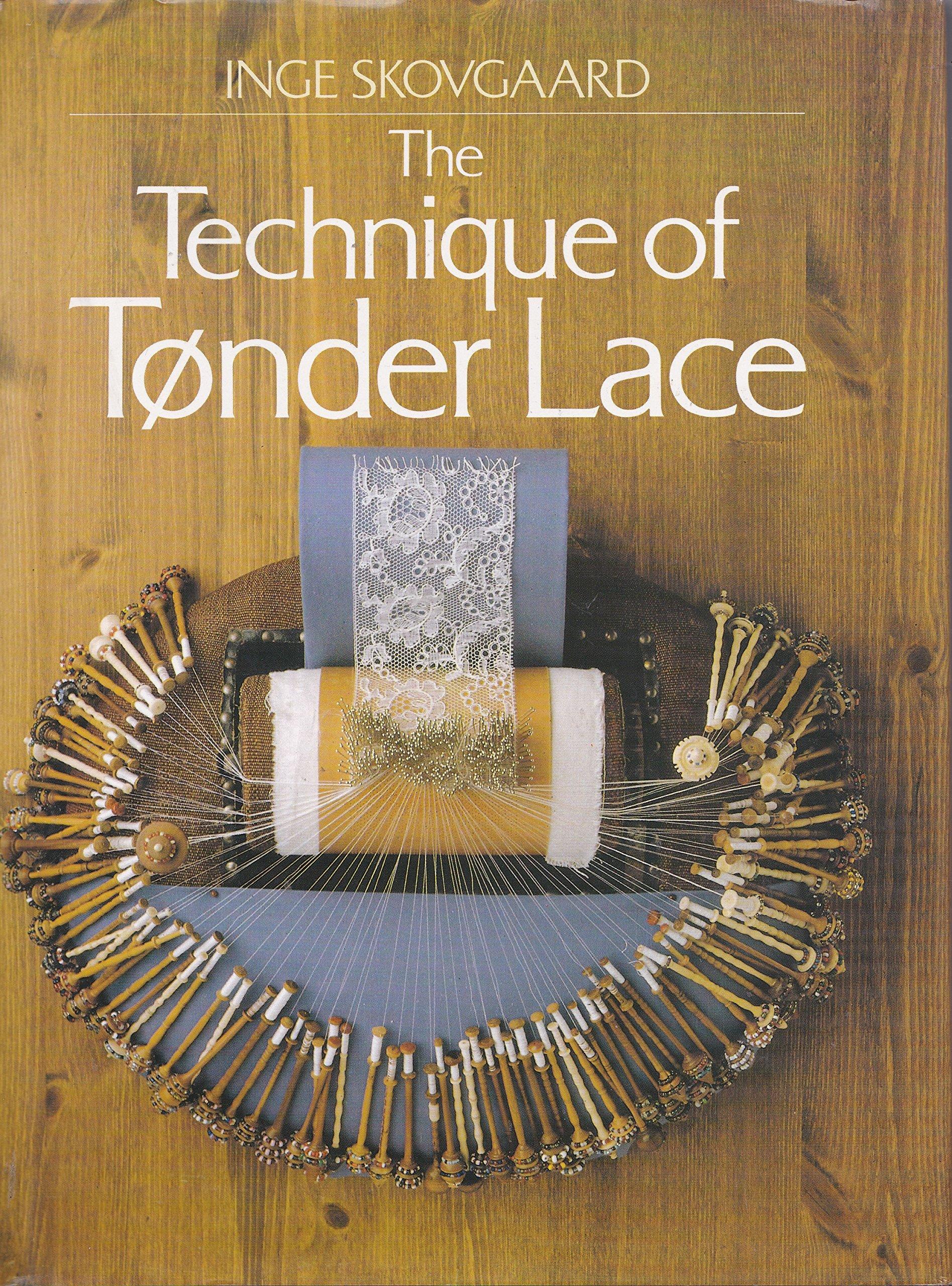 The Technique of Tonder Lace