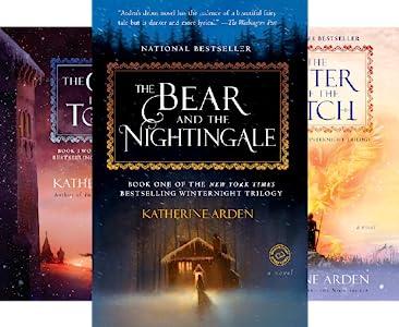 The Winternight Trilogy by Katherine Arden