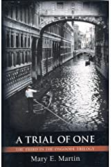 A Trial Of One (The Osgoode Trilogy Book 3) Kindle Edition