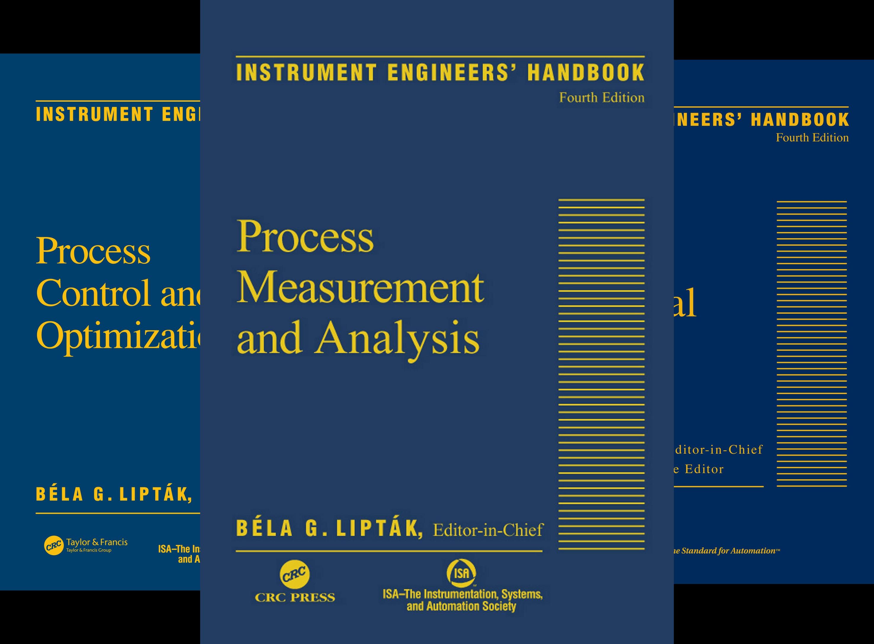 Instrument Engineers Handbook - Instrument Engineers Handbook, Fourth Edition, Three Volume Set (3 Book Series)
