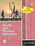 Health and Physical Edutation for Class 11