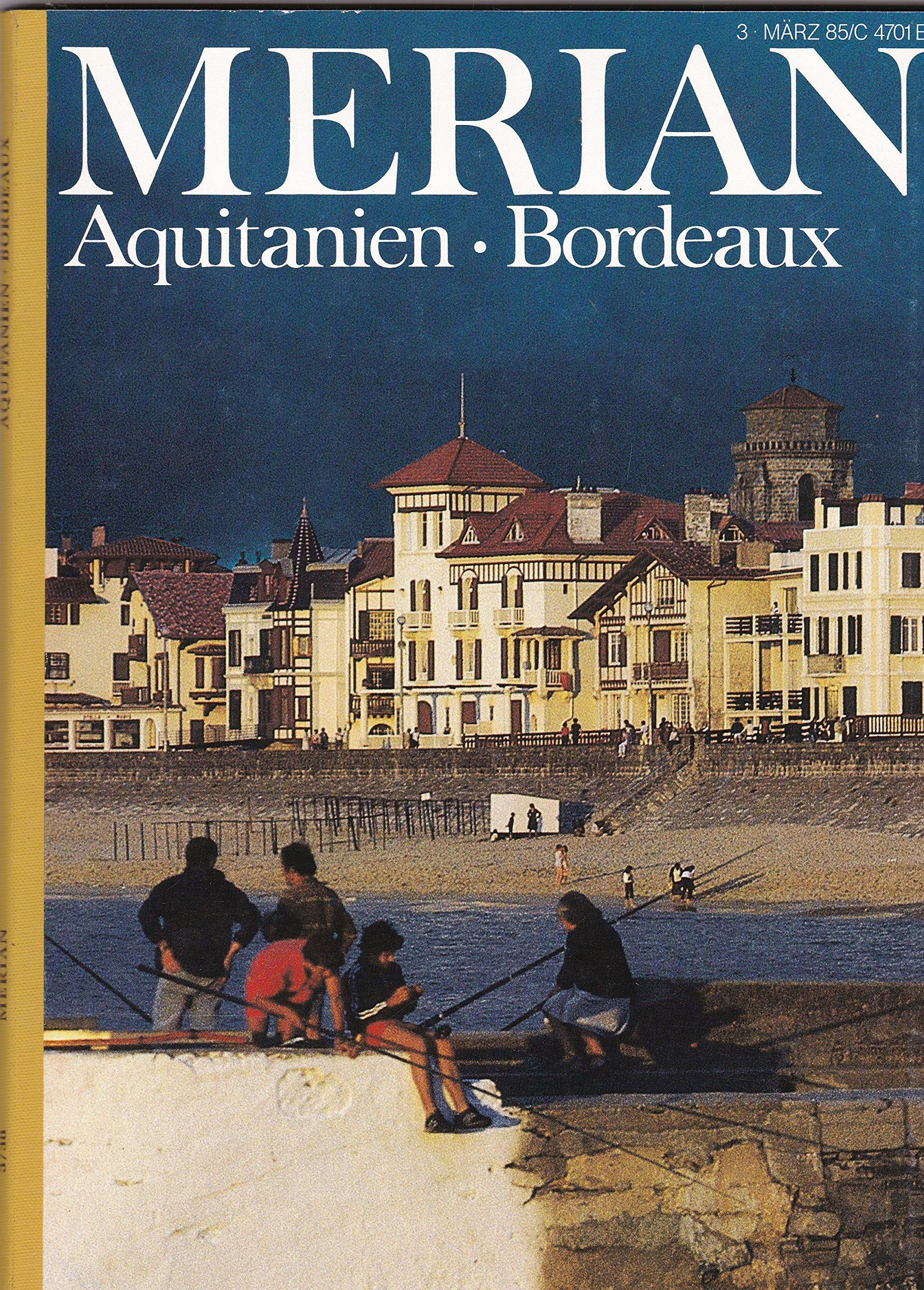 Aquitanien/Bordeaux (MERIAN)