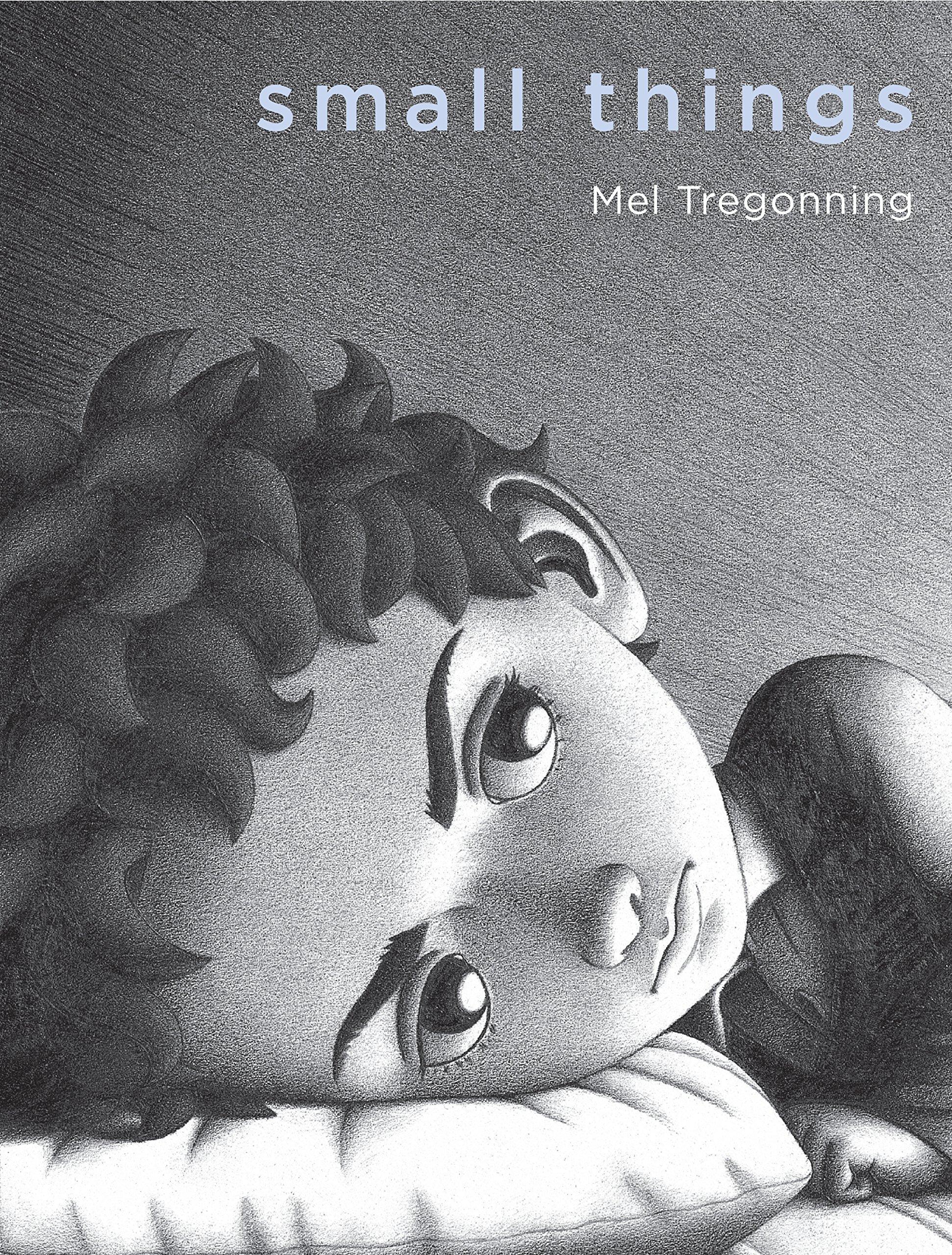 Small Things: Amazon.co.uk: Tregonning, Mel: 9781742379791: Books