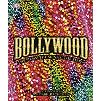 Bollywood: The Definitive Visual Guide: The Films! The Songs! The Stars!