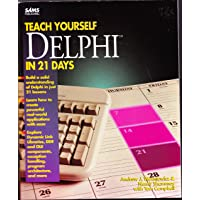 Sams Teach Yourself Delphi in 21 Days