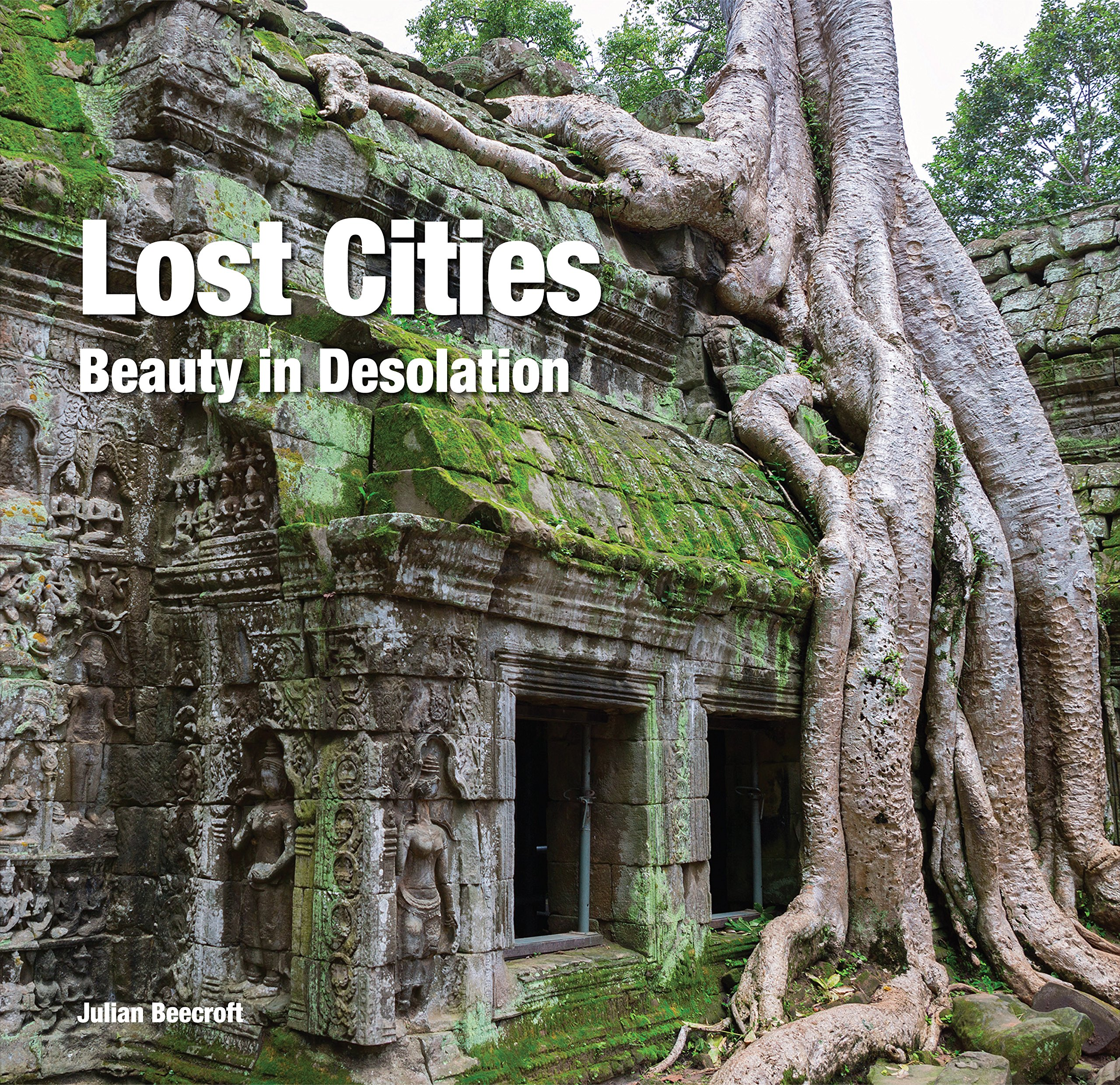 Amazon com: Lost Cities: Beauty in Desolation (Abandoned