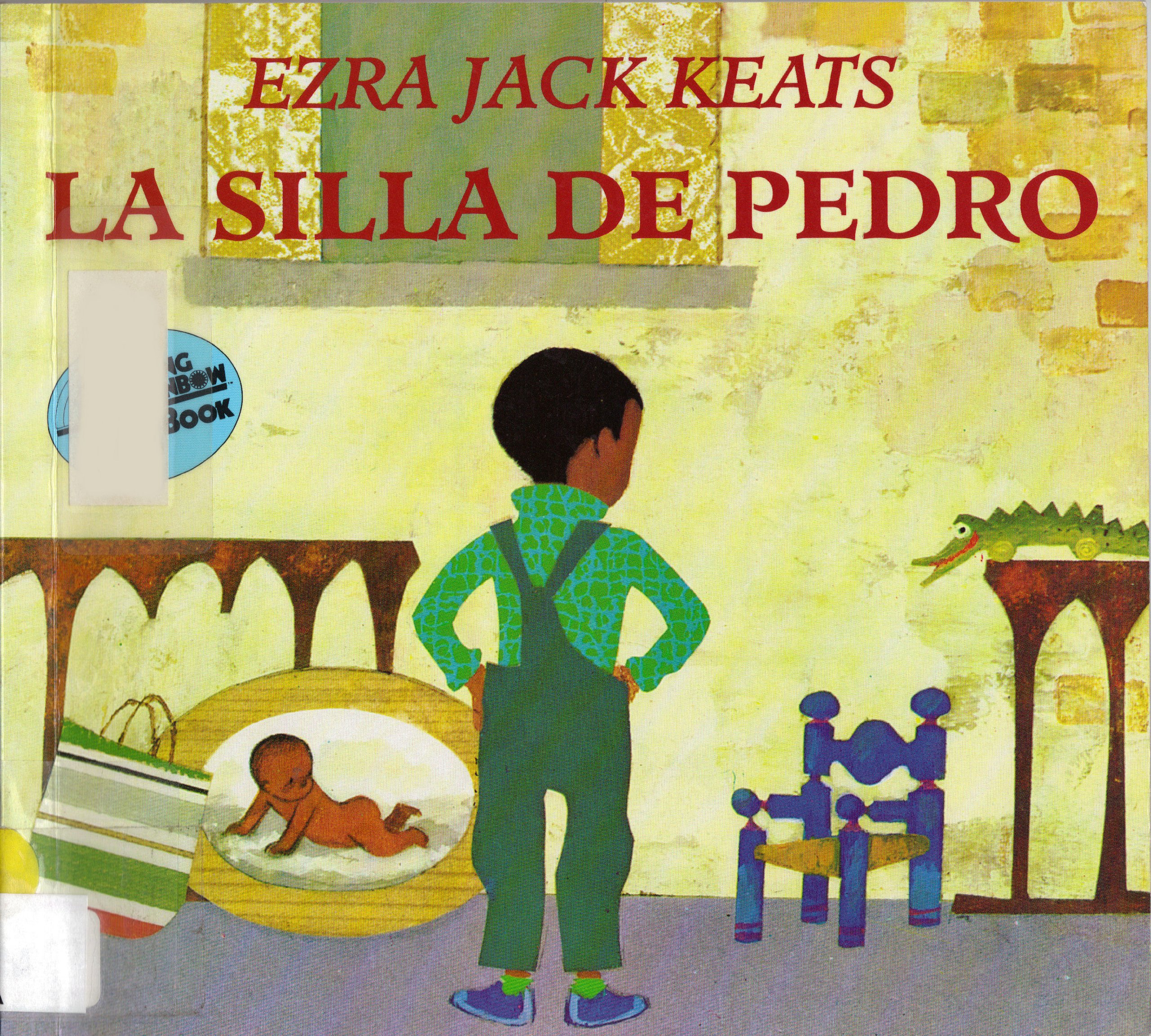 La Silla De Pedro / Peters Chair (Reading Rainbow Book) (Spanish Edition) (Spanish) Paperback – February 1, 1996