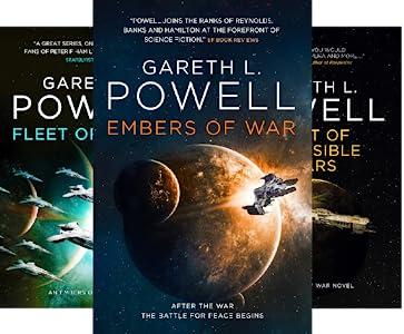 Gareth L. Powell's EMBERS OF WAR series