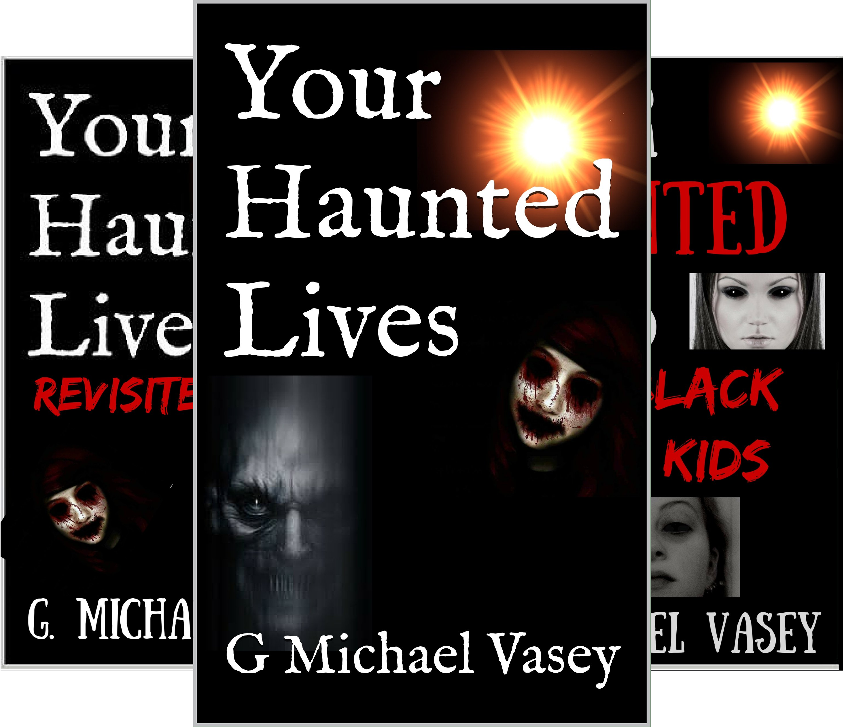 Your Haunted Lives (3 Book Series)