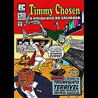 Timmy Chosen - O amiguinho do Salvador (SALVADOR comics Livro 1)