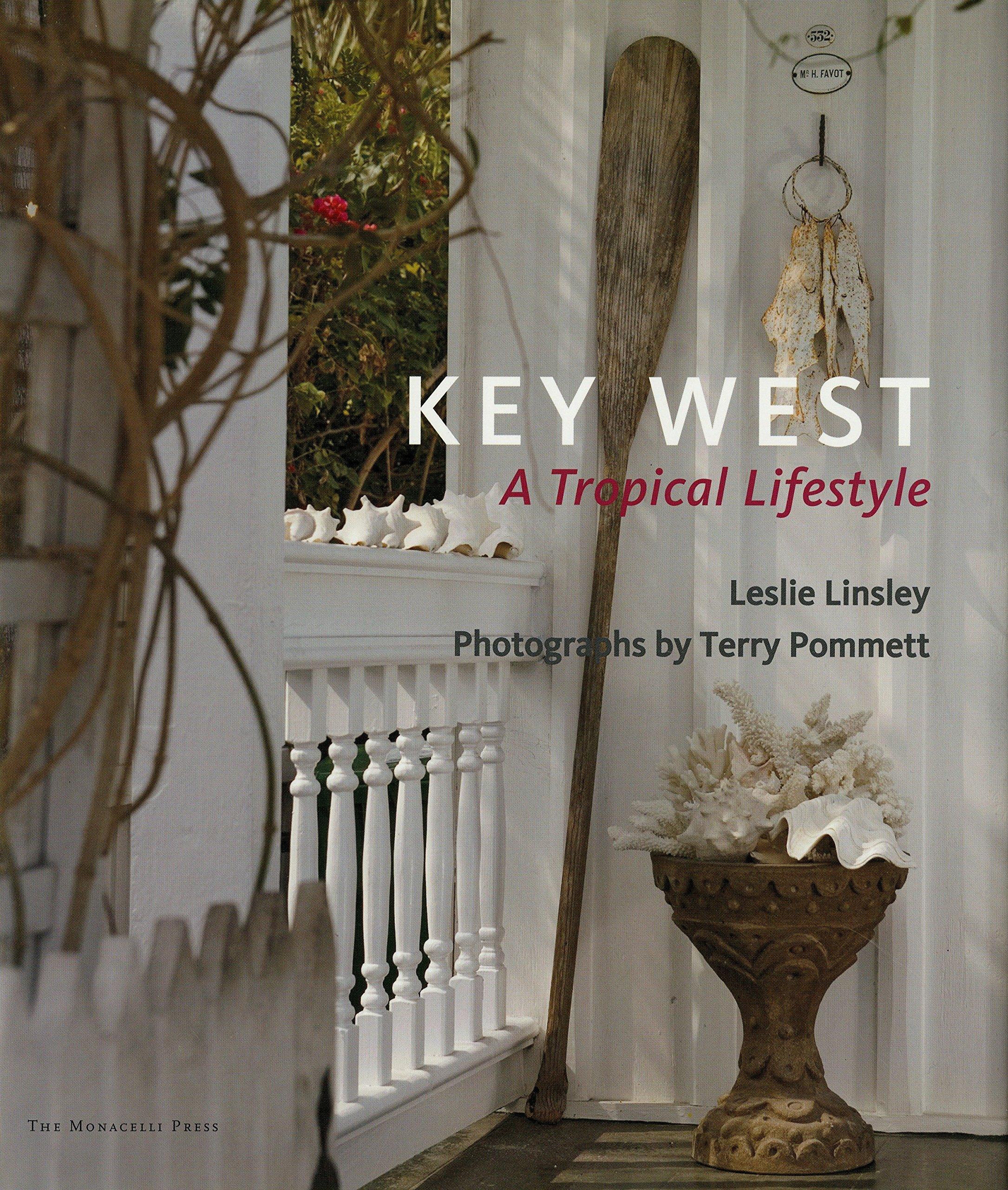 Key West: A Tropical Lifestyle ebook