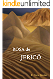 Rosa de Jericó (Spanish Edition)