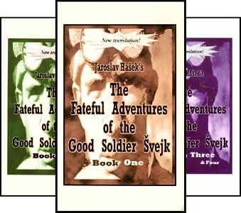 Fateful Adventures of the Good Soldier Svejk During the World War