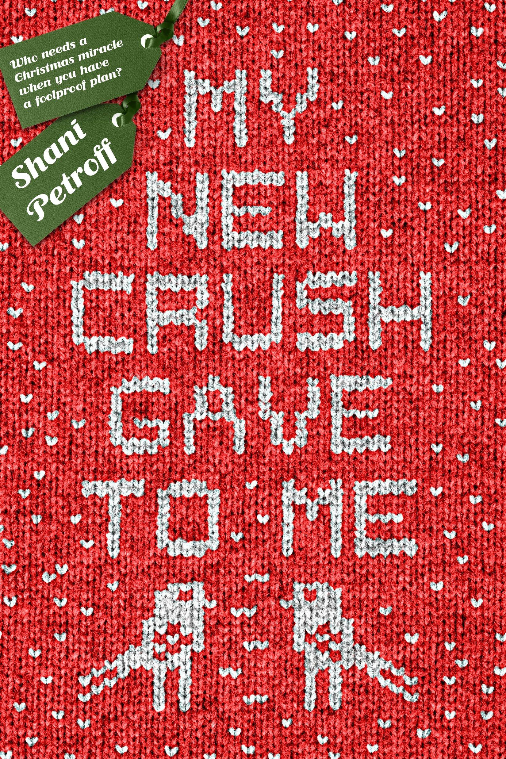 Amazon.com: My New Crush Gave to Me (9781250130327): Petroff, Shani: Books