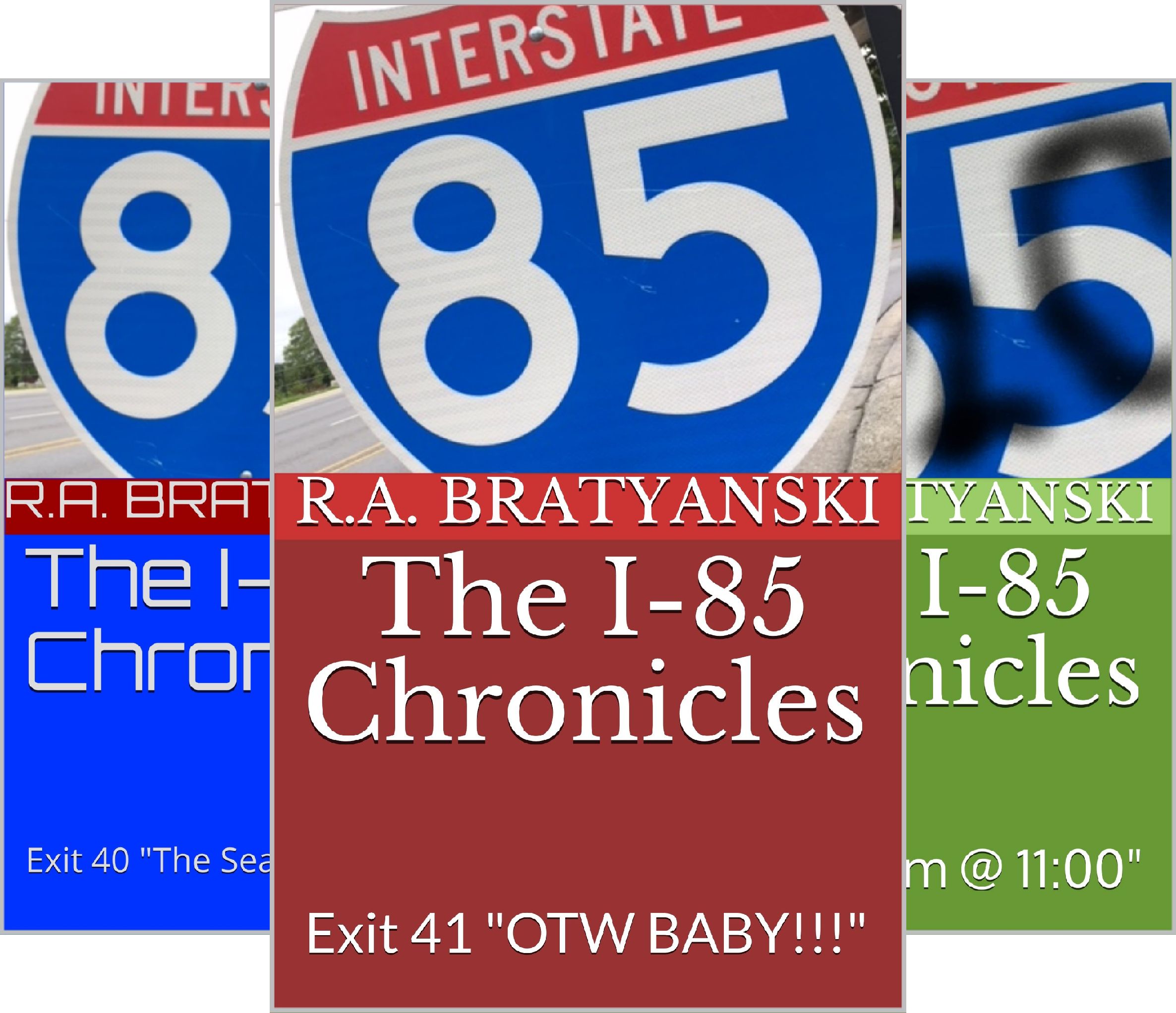 - The I-85 Chronicles (3 Book Series)