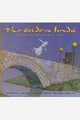 The Golden Sandal: A Middle Eastern Cinderella Story Paperback