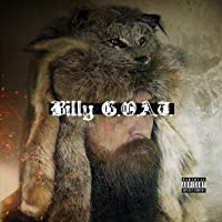Billy G.O.A.T. [Explicit]