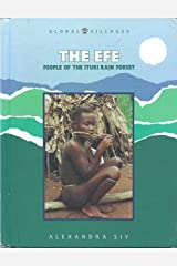 The Efe: People of the Ituri Rain Forest (Global Villages) Hardcover
