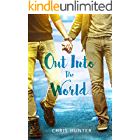 Out Into The World (English Edition)