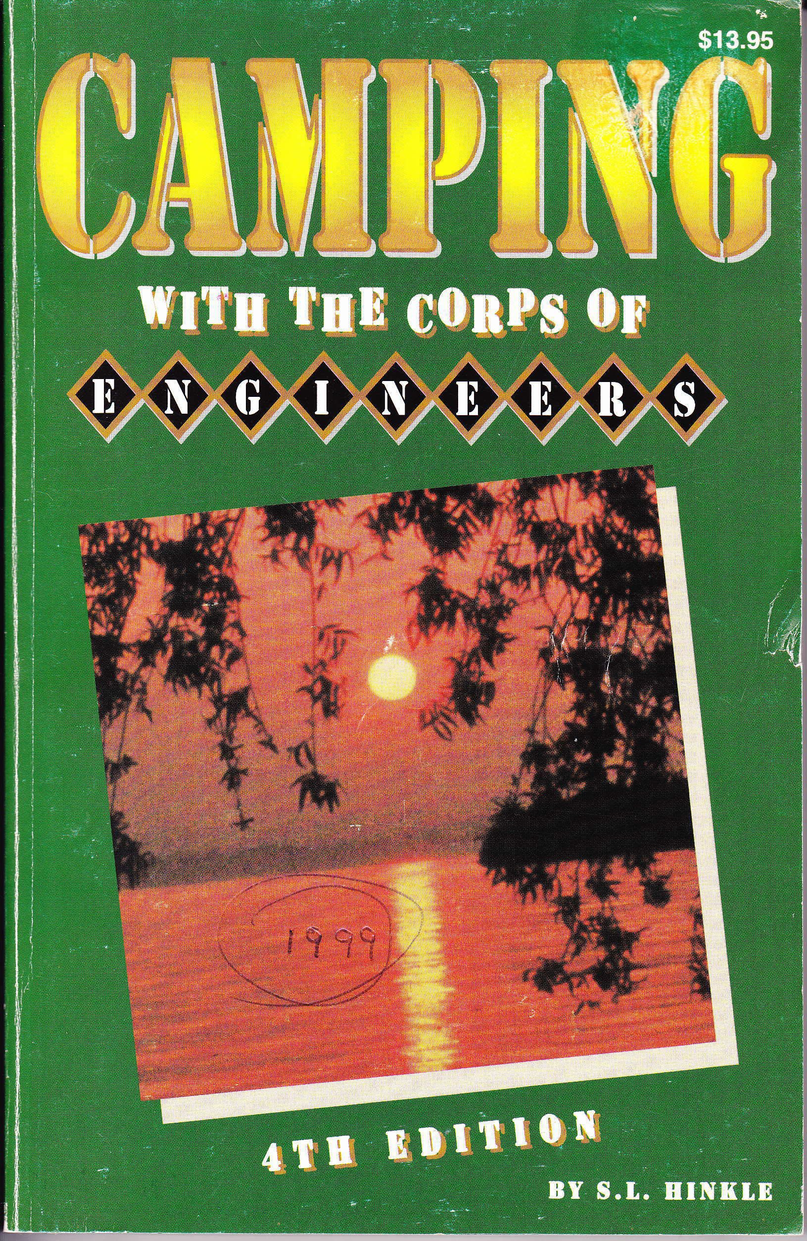 Camping With the Corps of Engineers: Spurgeon L. Hinkle, S. L. Hinkle:  9780937877326: Amazon.com: Books