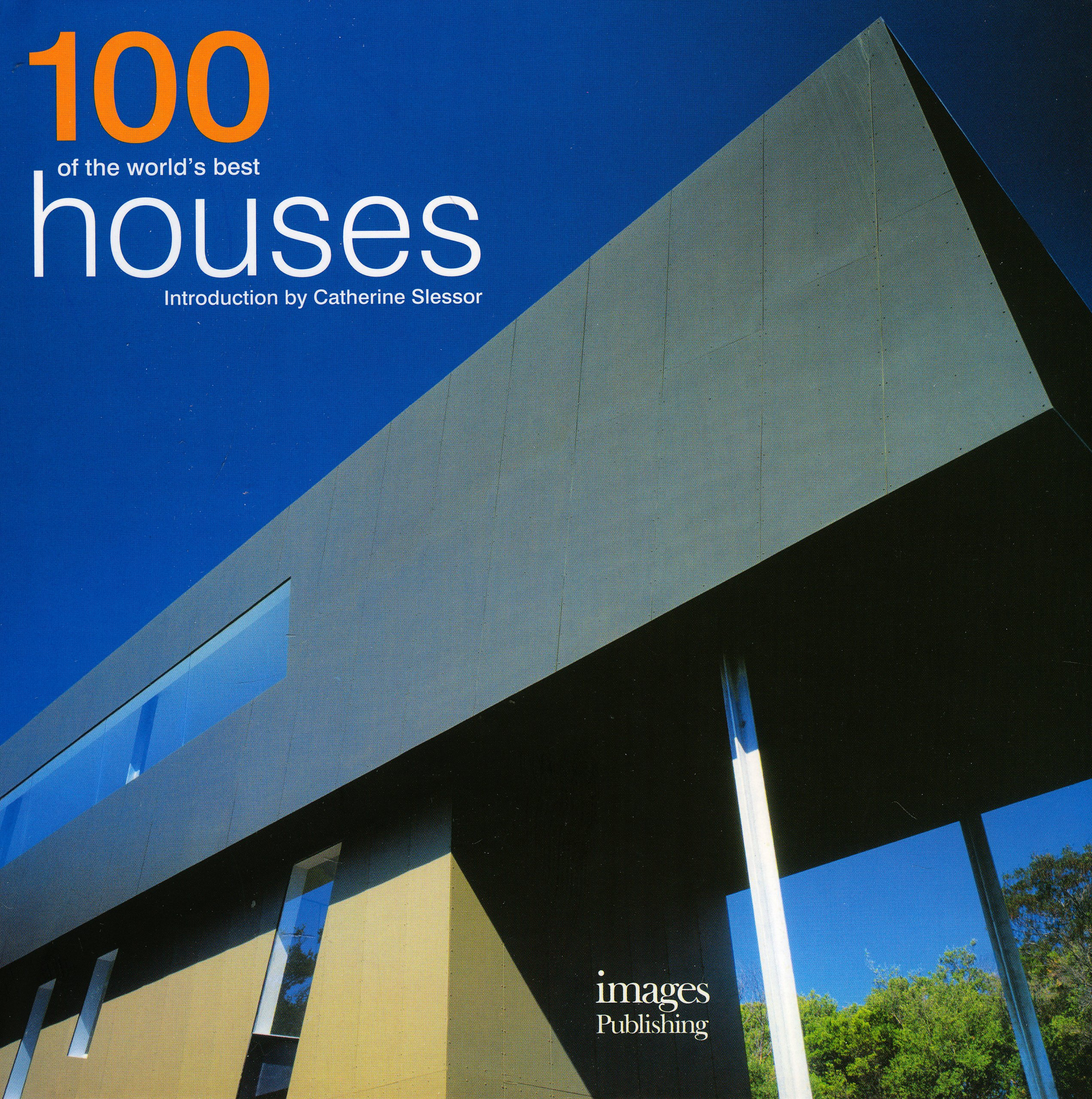 100 of the worlds best houses catherine slessor 9781864704358 amazon com books
