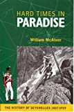 Hard Times in Paradise: The History of the Seychelles, 1827-1919