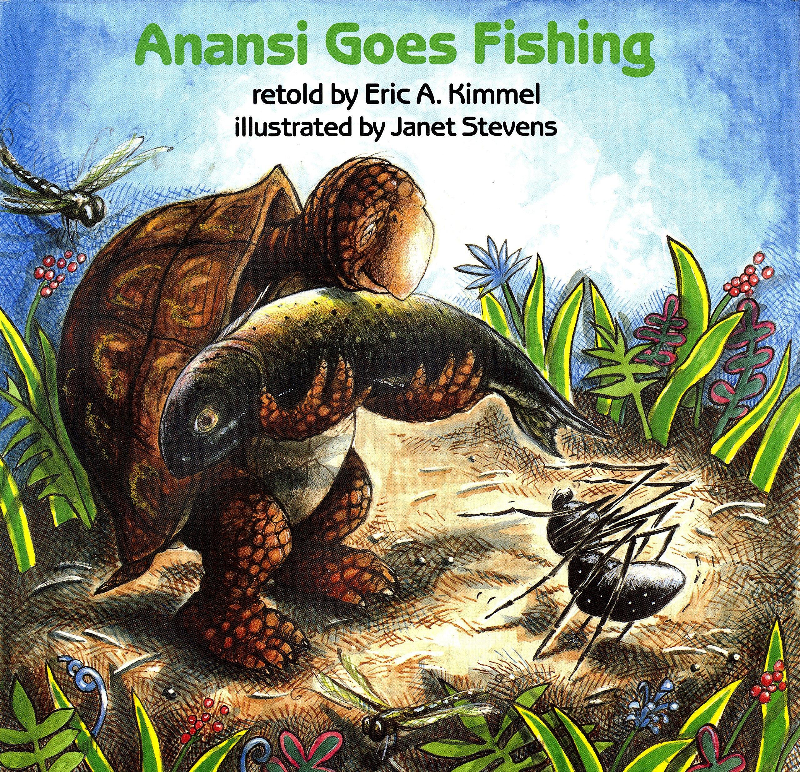 Anansi Goes Fishing (Anansi the Trickster)